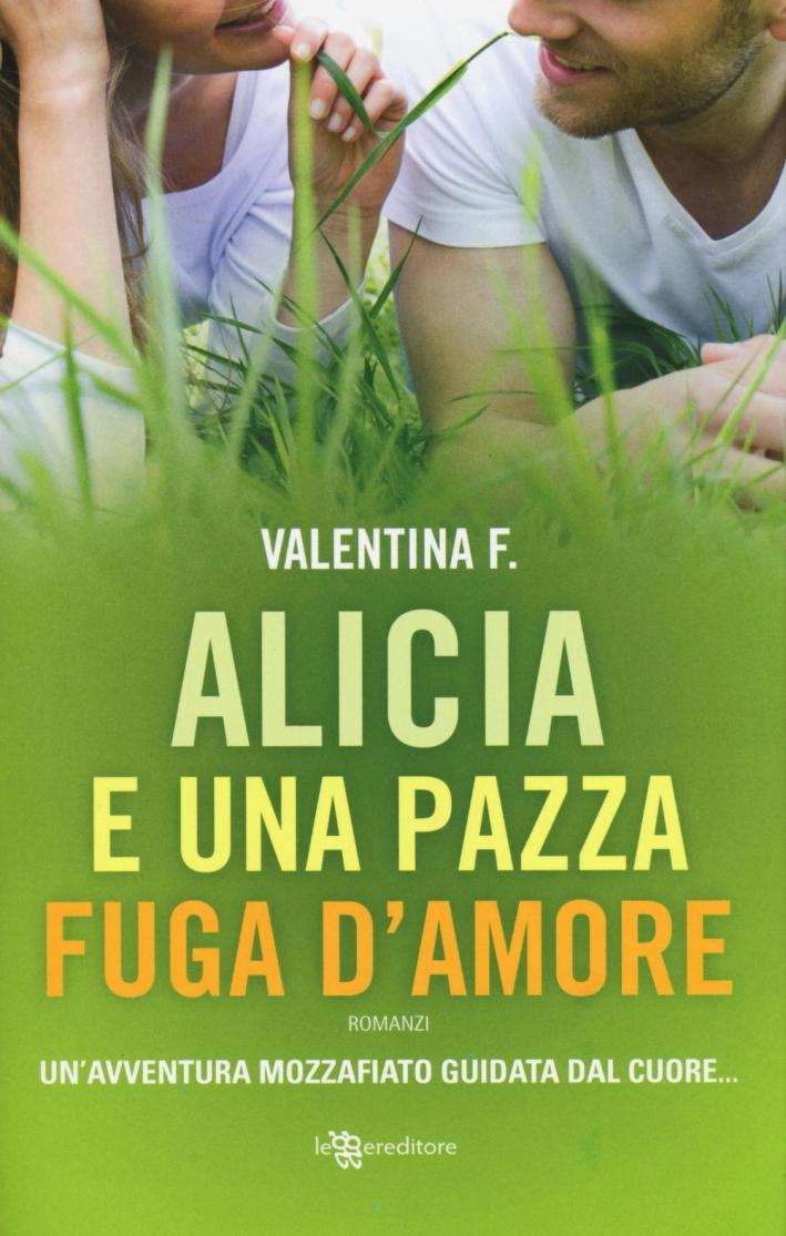 Alicia e una pazza fuga d'amore