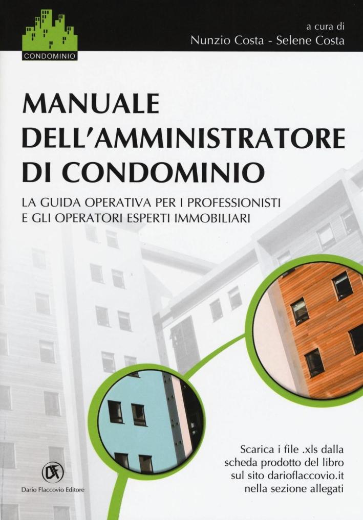 Manuale dell'amministrazione di condominio.