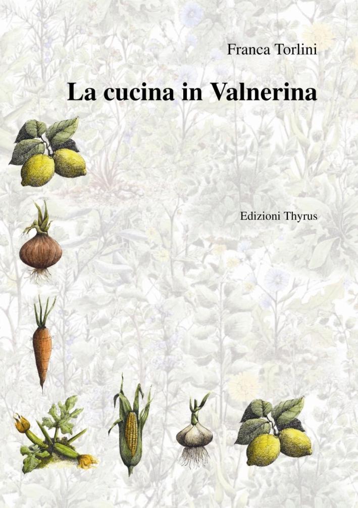 La cucina in Valnerina.
