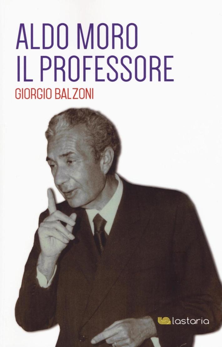 Aldo Moro il professore.