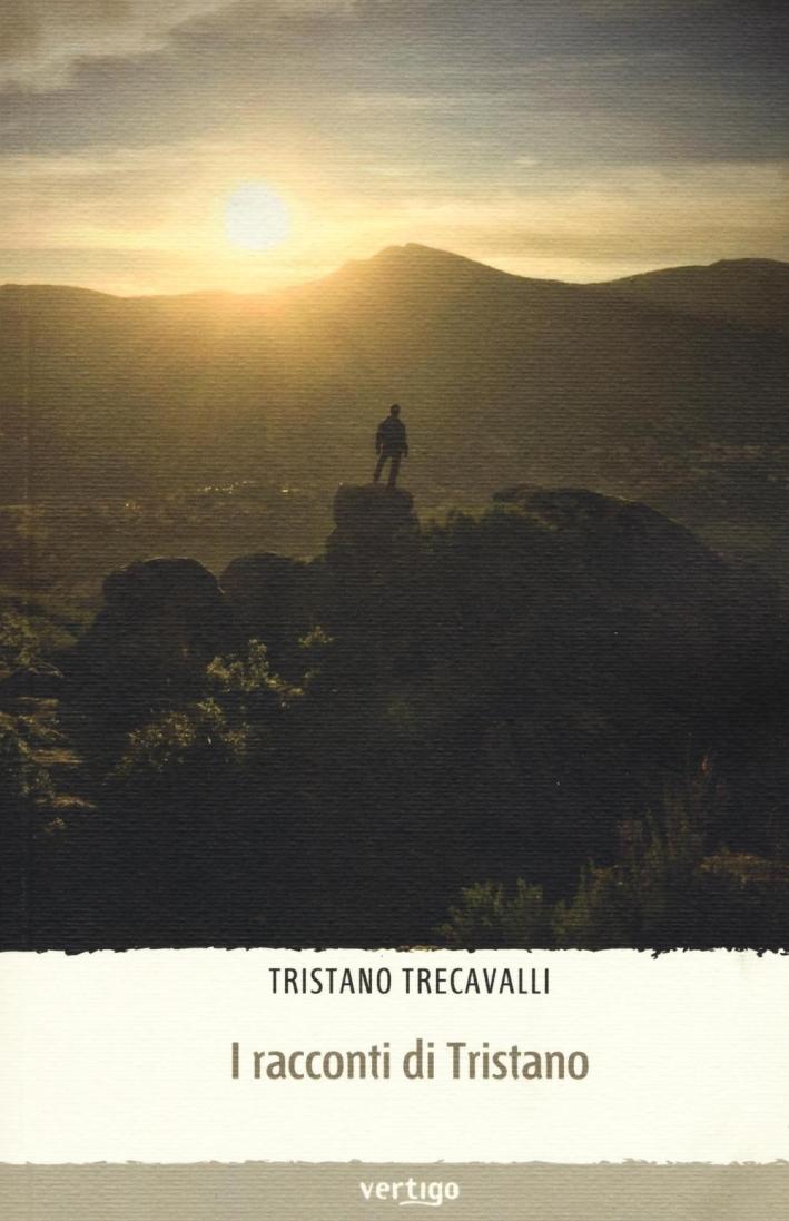 I racconti di Tristano.
