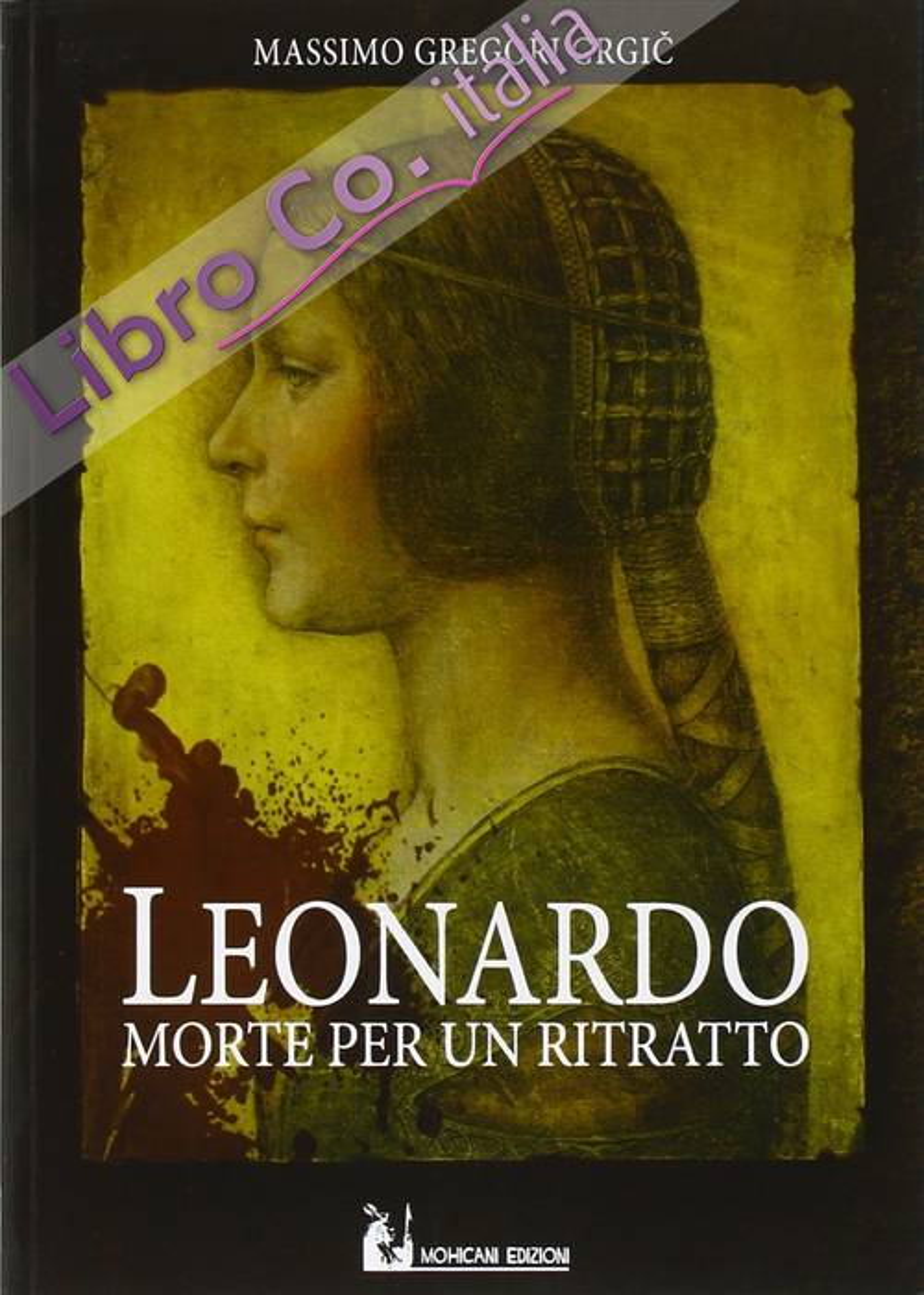 Leonardo: morte per un ritratto.