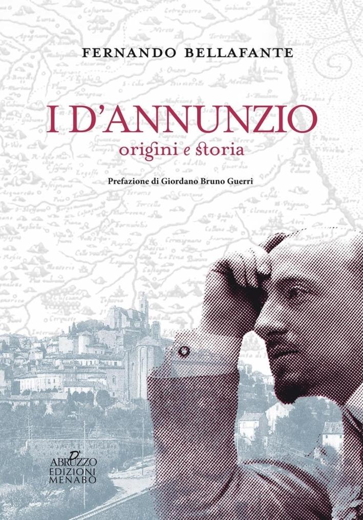 I d'Annunzio. Origini e Storia.