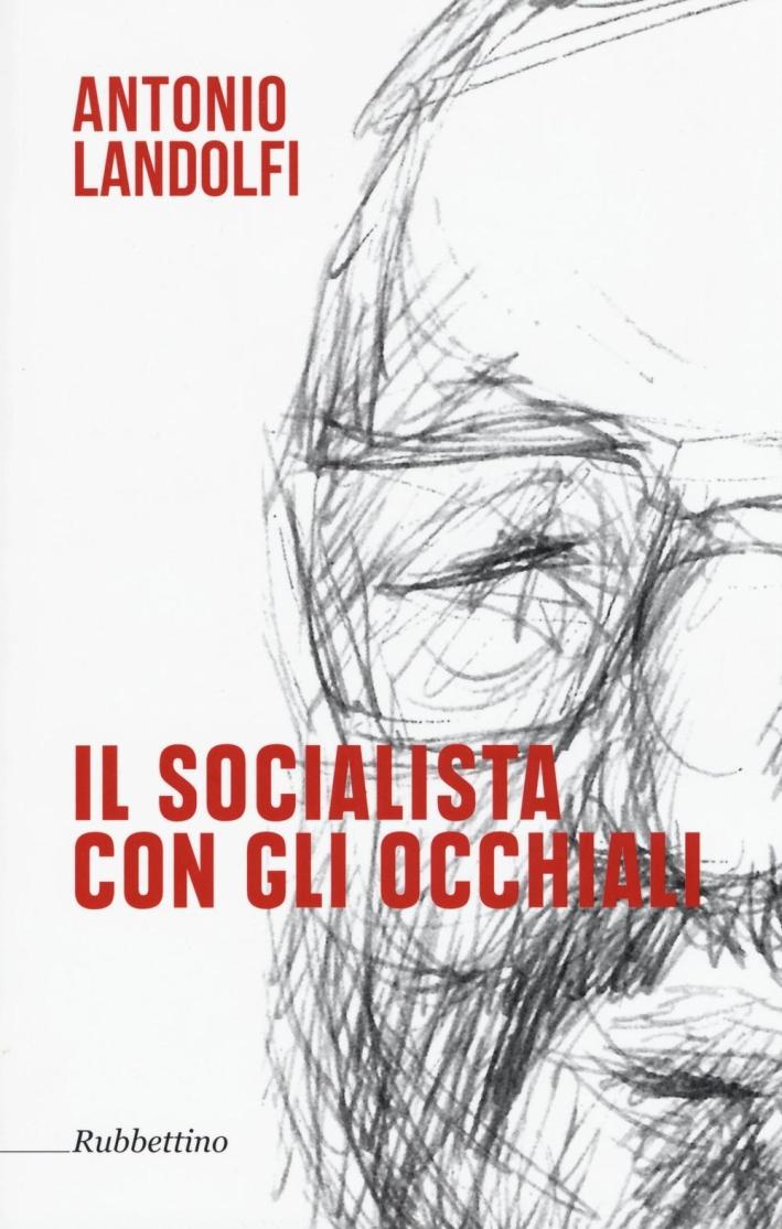Il socialista con gli occhiali.
