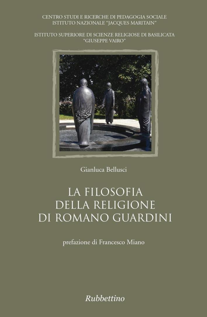 La filosofia della religione di Romano Guardini.