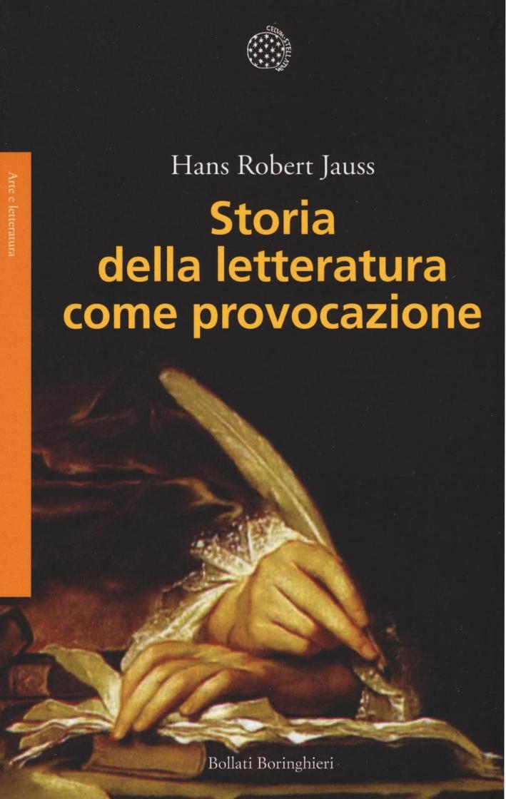 Storia della letteratura come provocazione.