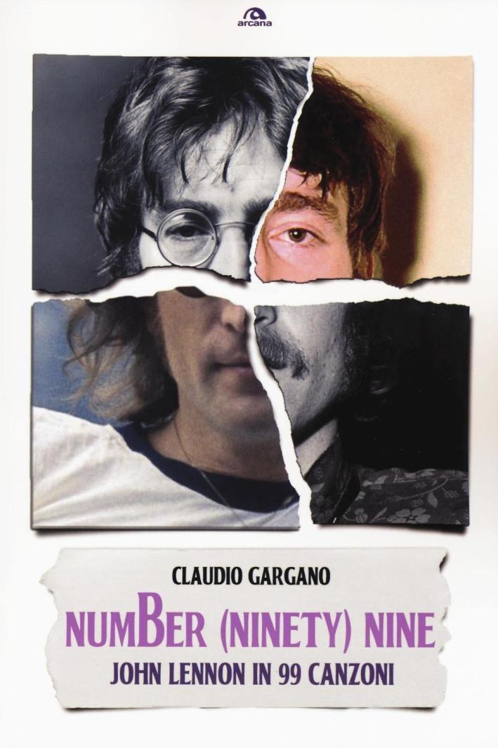 Number (ninety) nine. John Lennon in 99 canzoni.