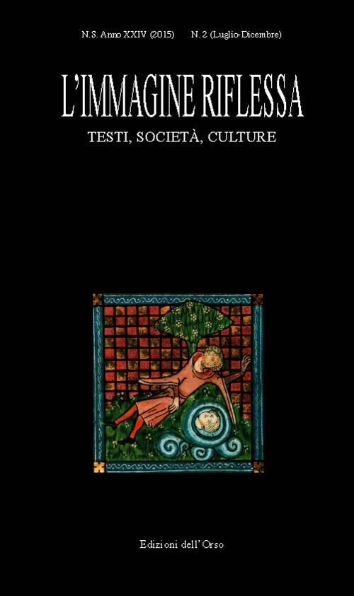 L'immagine riflessa. Testi società, culture. Anno 24°. Vol. 2.