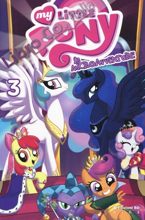 Le microavventure. My little Pony. Vol. 3.