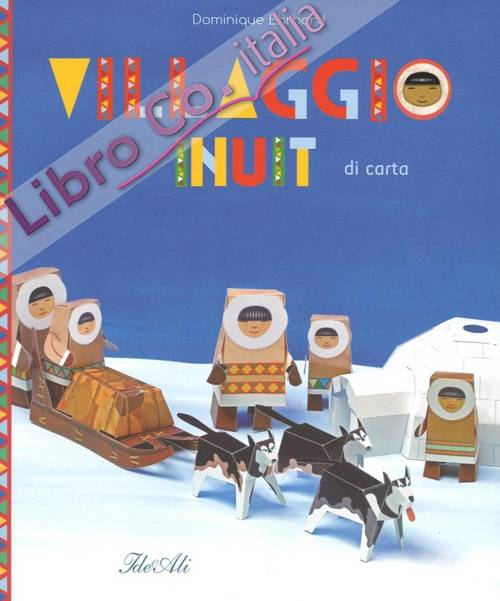 Villaggio Inuit di carta.