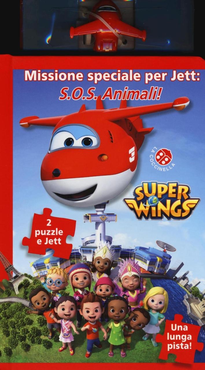 Missione speciale per Jett: SOS anmali. Super Wings. Ediz. a colori. Con Giocattolo