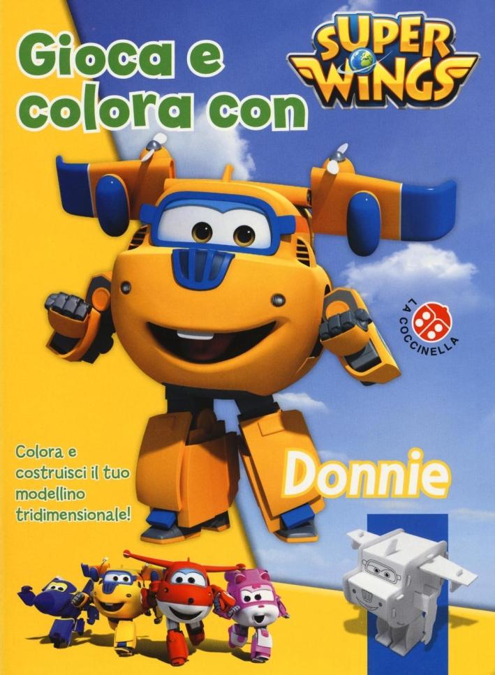 Gioca e colora con Donnie. Super Wings.