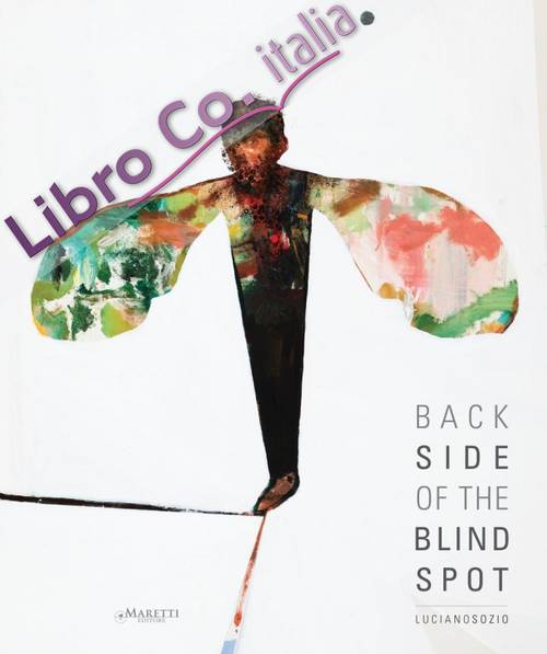 Back Side of the Blind Spot. Luciano Sozio