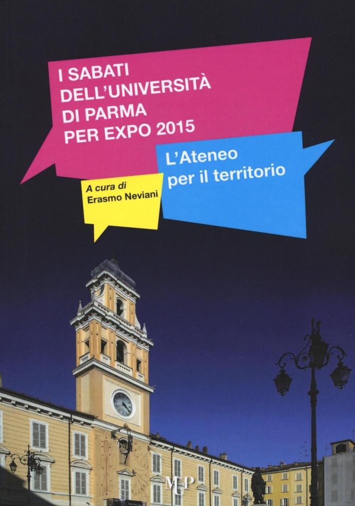 I Sabati dell'Universita di Parma per Expo 2015. L'Ateneo per il Territorio.