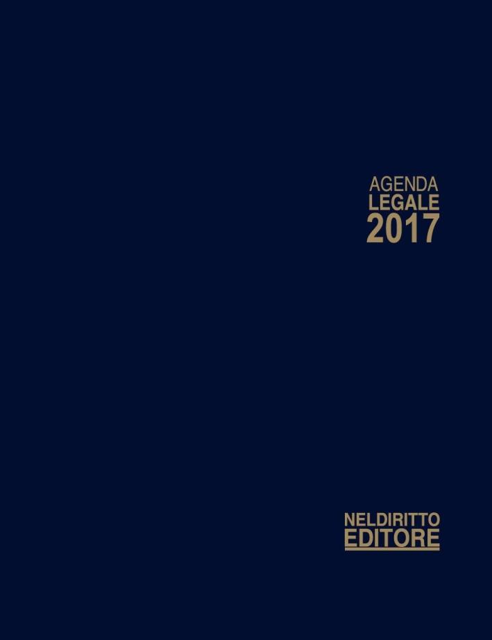 Agenda legale 2017. Ediz. maior.