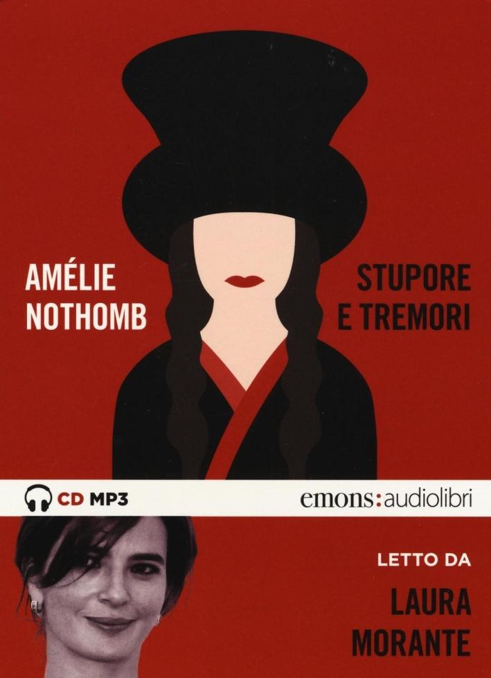 Stupore e tremori letto da Laura Morante. CD Audio formato MP3.