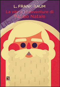 Vita e avventure di Babbo Natale.
