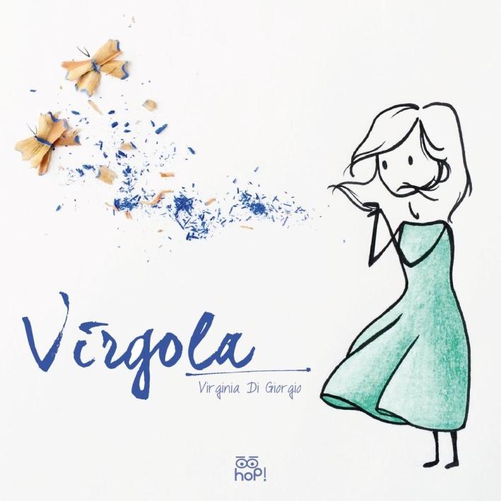 Virgola. Ediz. illustrata