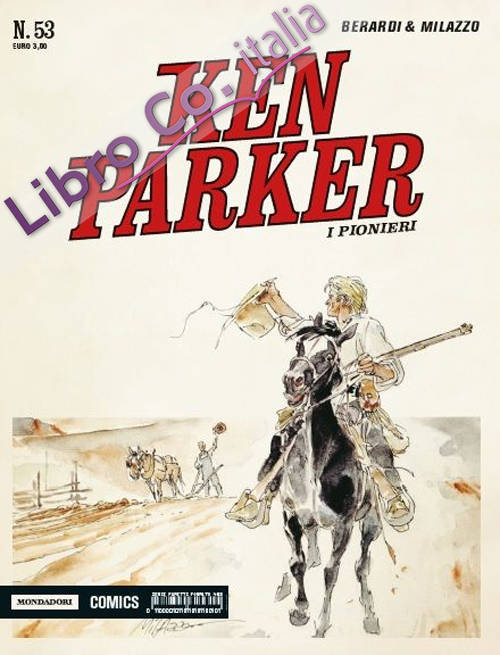 I pionieri. Ken Parker classic.