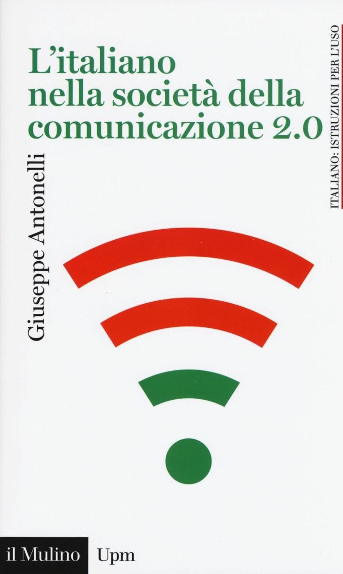 L'italiano nella società della comunicazione.