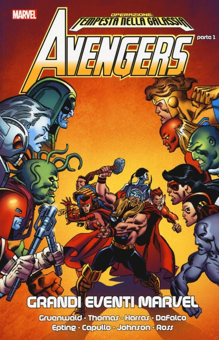 Operazione: tempesta nella galassia. Avengers. Vol. 2.