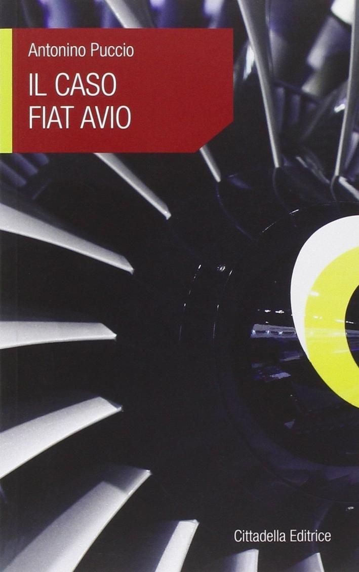 Il caso Fiat Avio.