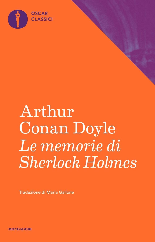 Le memorie di Sherlock Holmes.