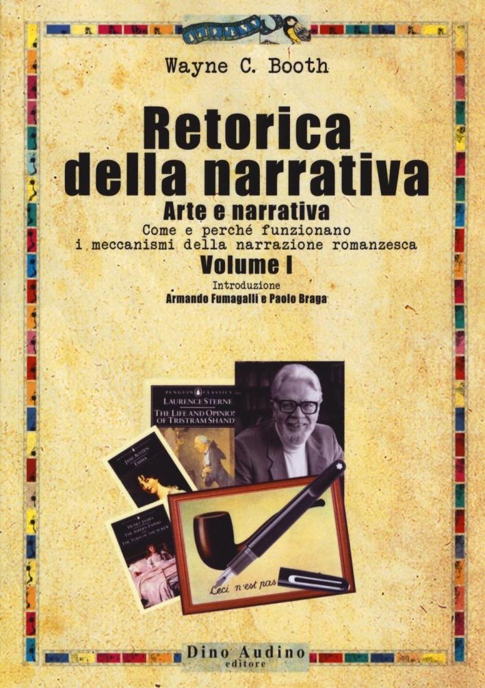 Retorica della narrativa. Vol. 1: Arte e retorica della narrativa.