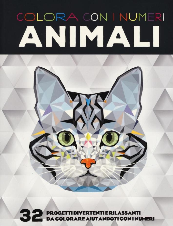 Colora con i numeri. Animali. Ediz. illustrata