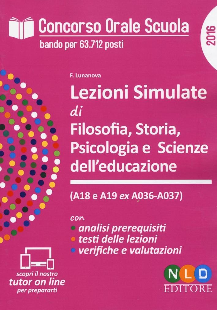 Lezioni simulate di filosofia, storia, psicologia e scienze dell'educazione. Concorso orale scuola. Simulatore prova orale.