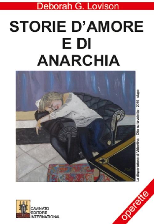 Storie d'amore e di anarchia.