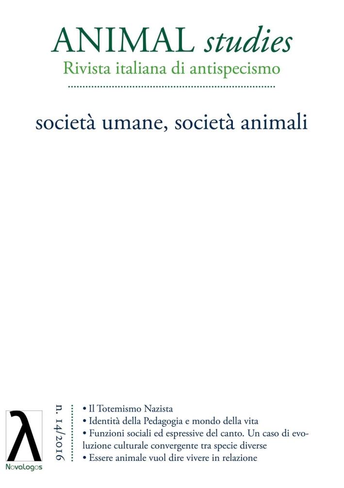 Animal studies. Rivista italiana di antispecismo. Vol. 14: Società umane, società animali.
