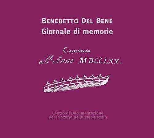 Benedetto Del Bene. Giornale di memorie