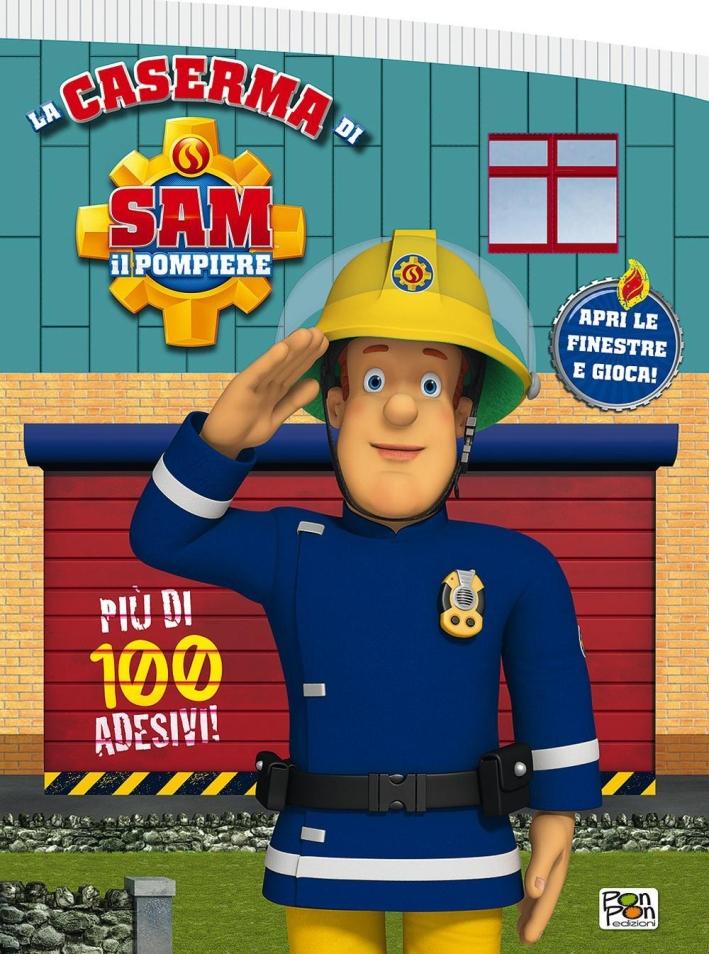 La caserma dei pompieri. Sam il pompiere.