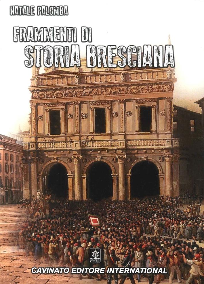 Frammenti di Storia Bresciana.