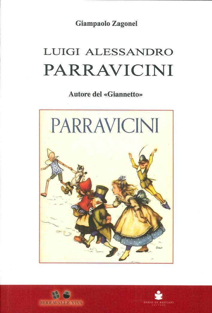Luigi Alessandro Parravicini 1797?-1880. Scrittore, Educatore, Insegnante, Autore del