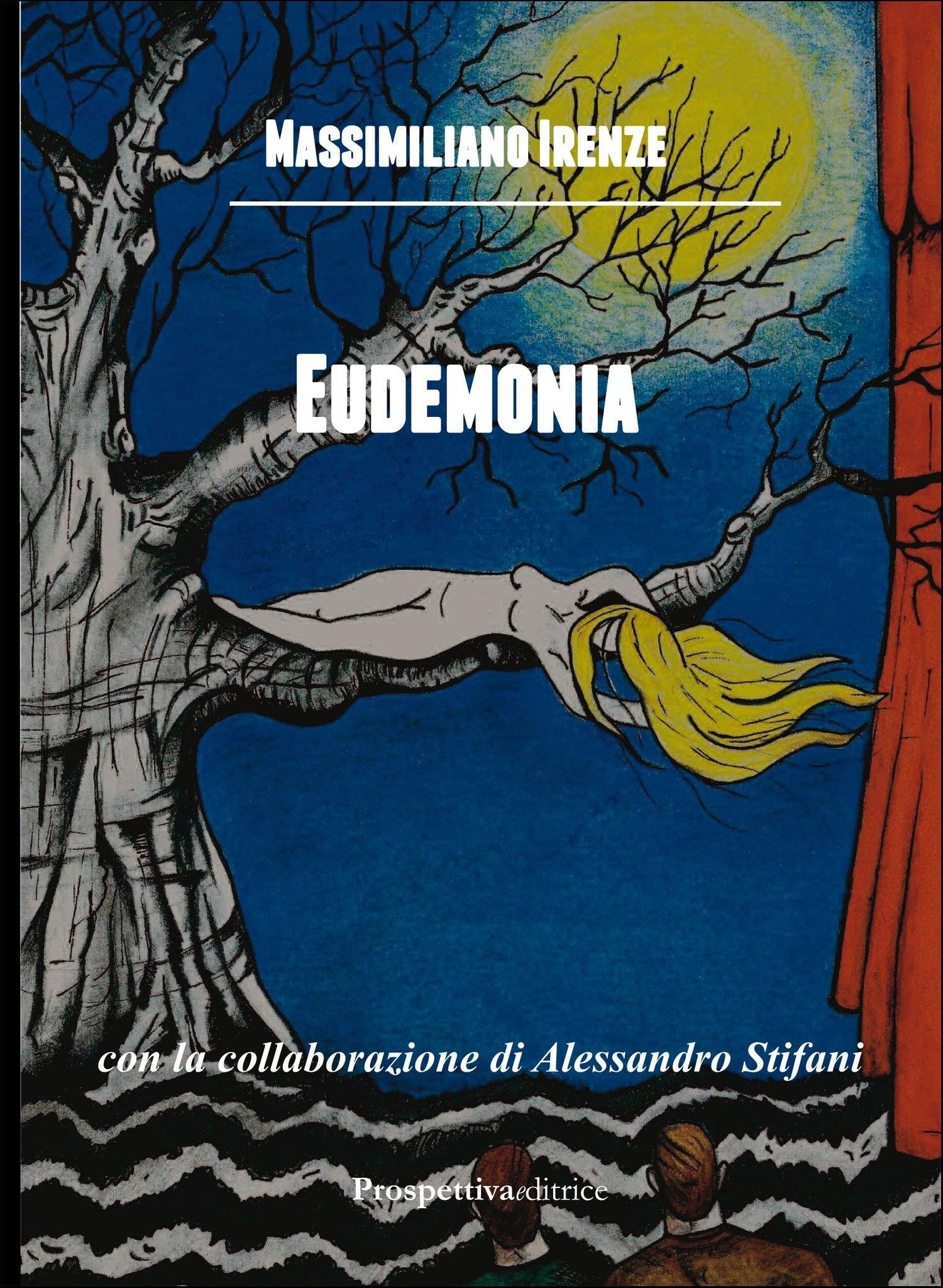 Eudemonia.