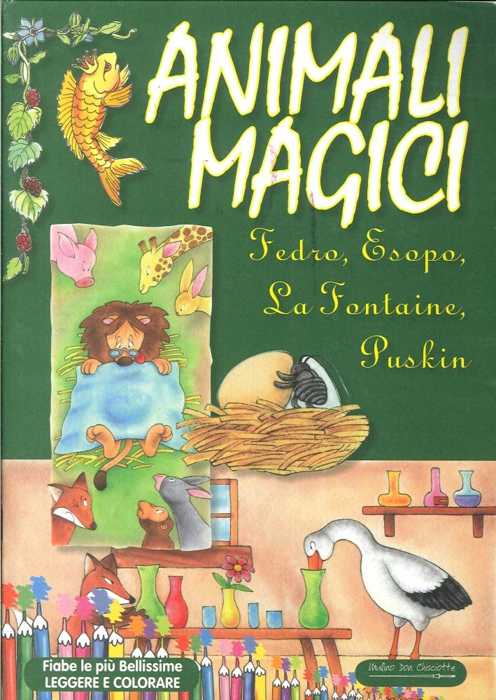 Animali Magici. Fedro, Esopo, la Fontaine, Puskin.