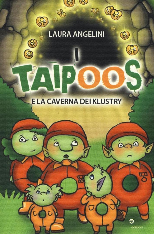 I taipoos e la caverna dei Klustry.