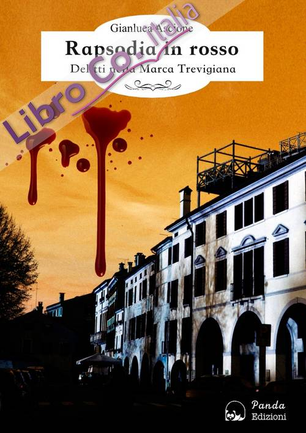 Rapsodia in Rosso. Delitti nella Marca Trevigiana.