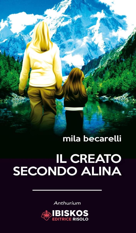 Il creato secondo Alina.