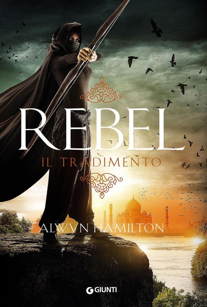Rebel. Il tradimento.