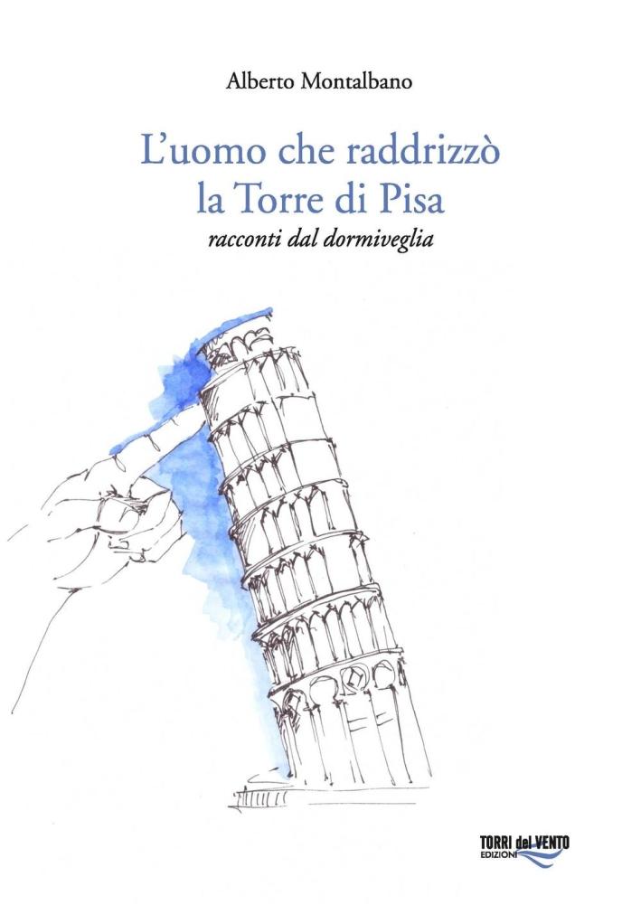 L'uomo che raddrizzò la torre di Pisa.