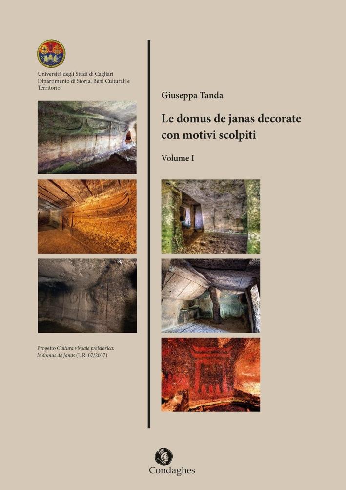 Le domus de janas decorate con motivi scolpiti. Vol. 1.