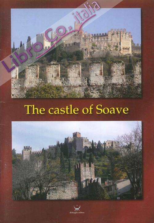 The Castle of Soave.