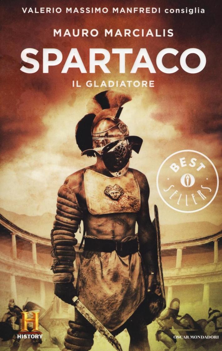Spartaco il gladiatore. Il romanzo di Roma. Vol. 3.
