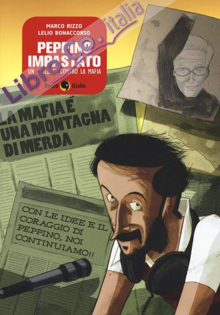 Peppino Impastato, un giullare contro la mafia.