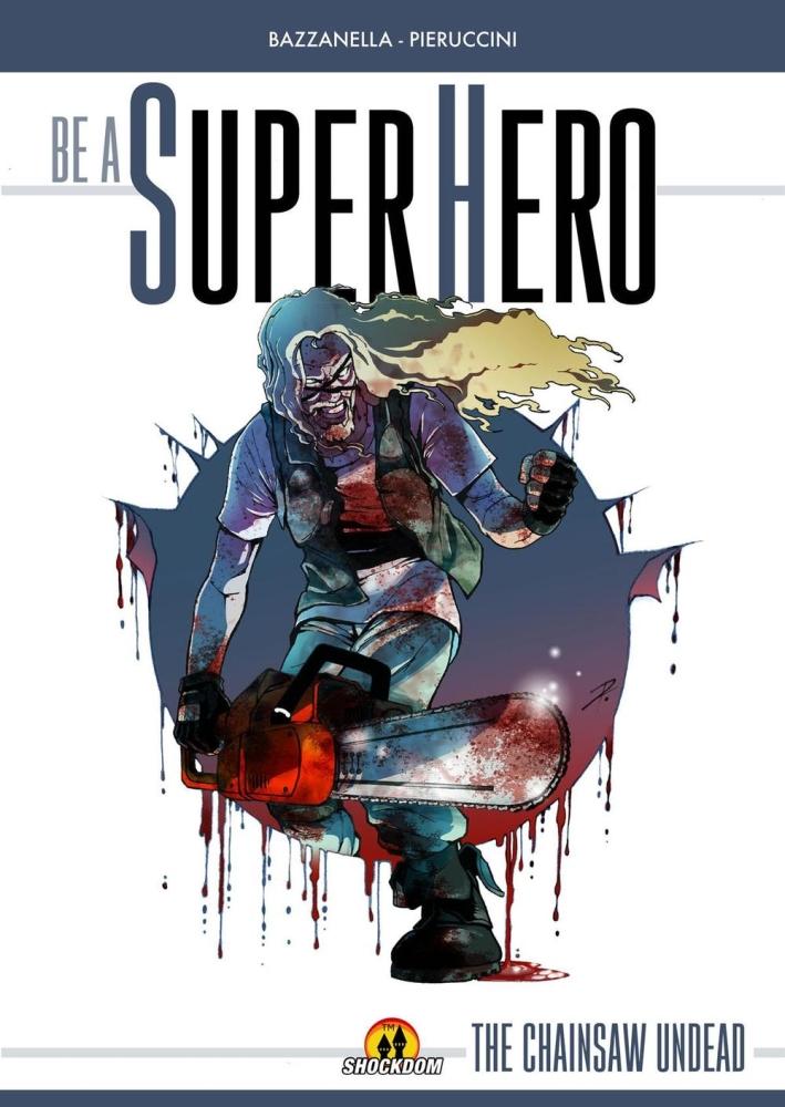 Be a superhero.