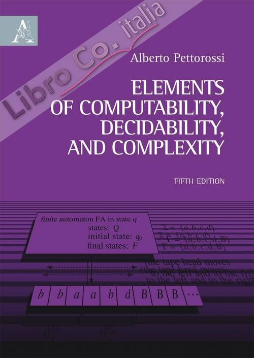Elements of Computability, Decidability, and Complexity.