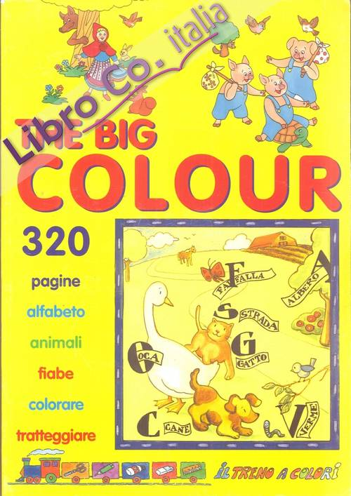 The Big Colour. 320 Pagine Da Colorare
